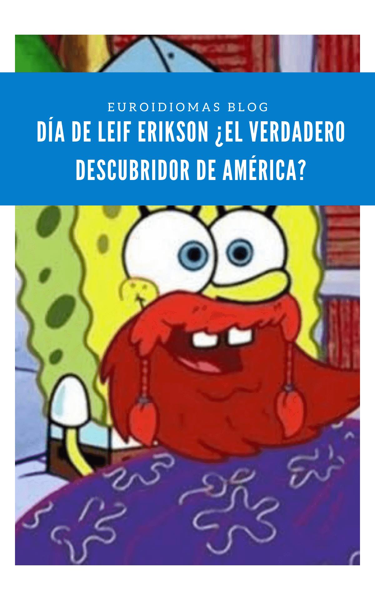 Día de Leif Erikson ¿El verdadero descubridor de América?