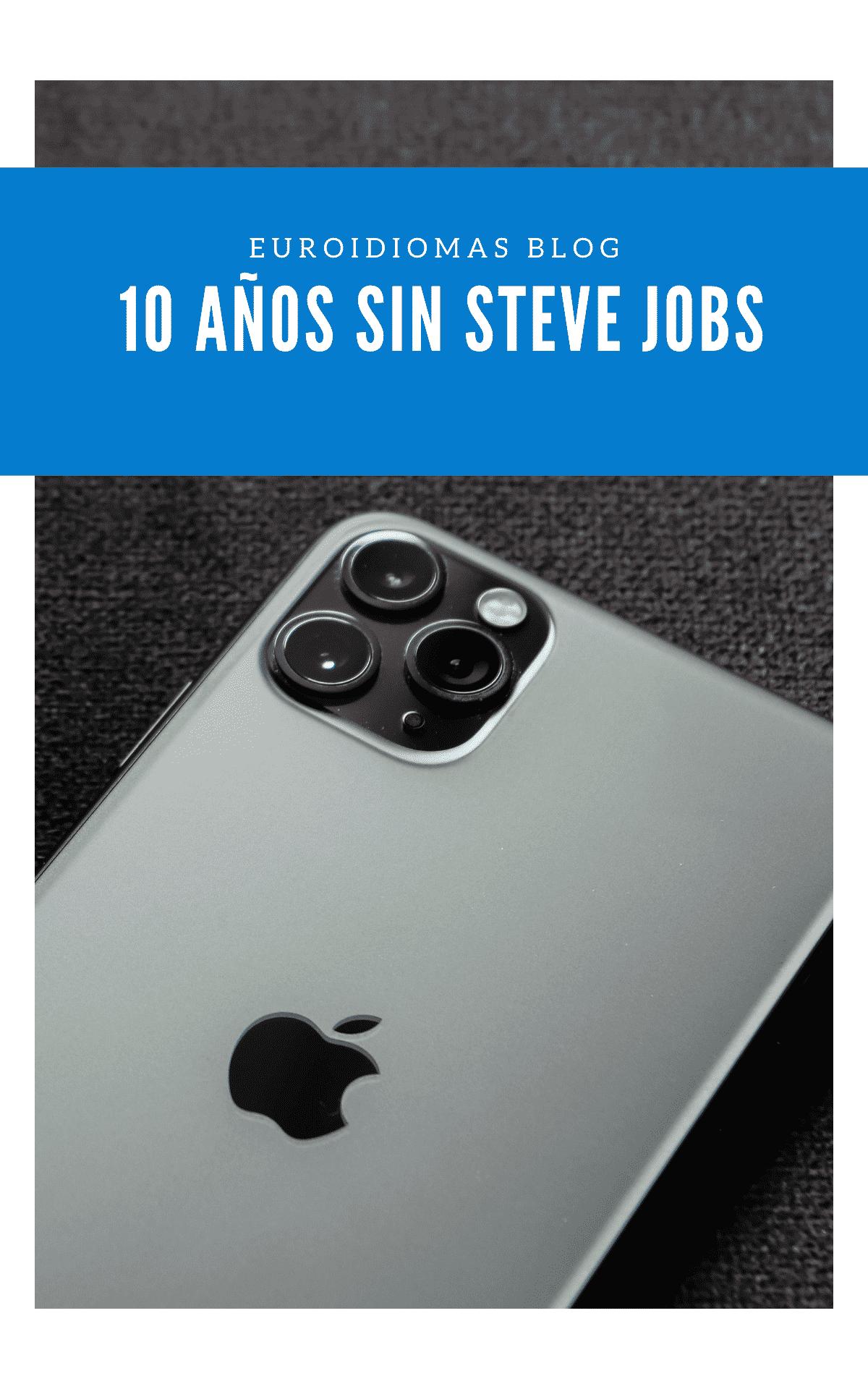 10 años sin Steve Jobs
