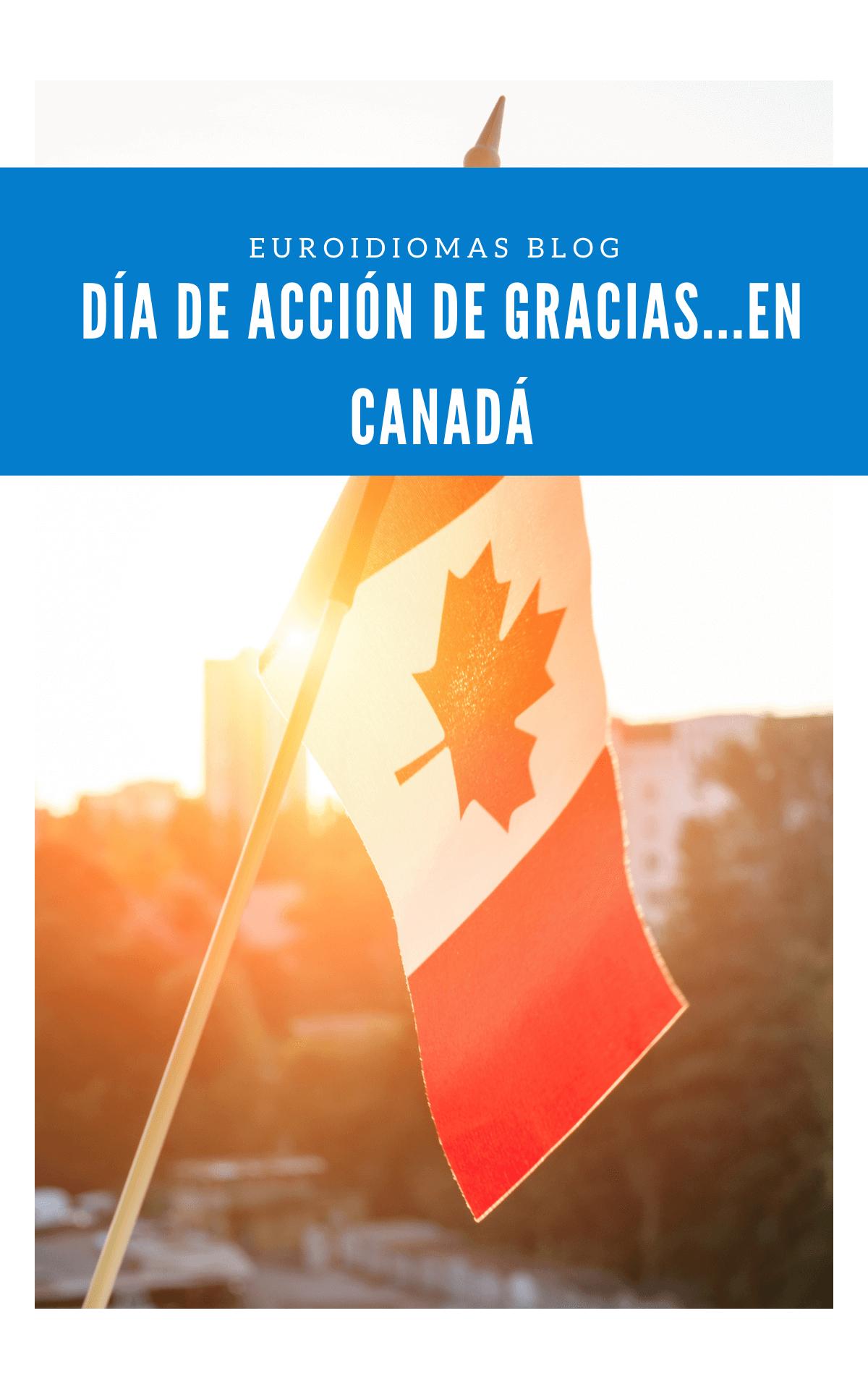 Día de Acción de Gracias...En Canadá